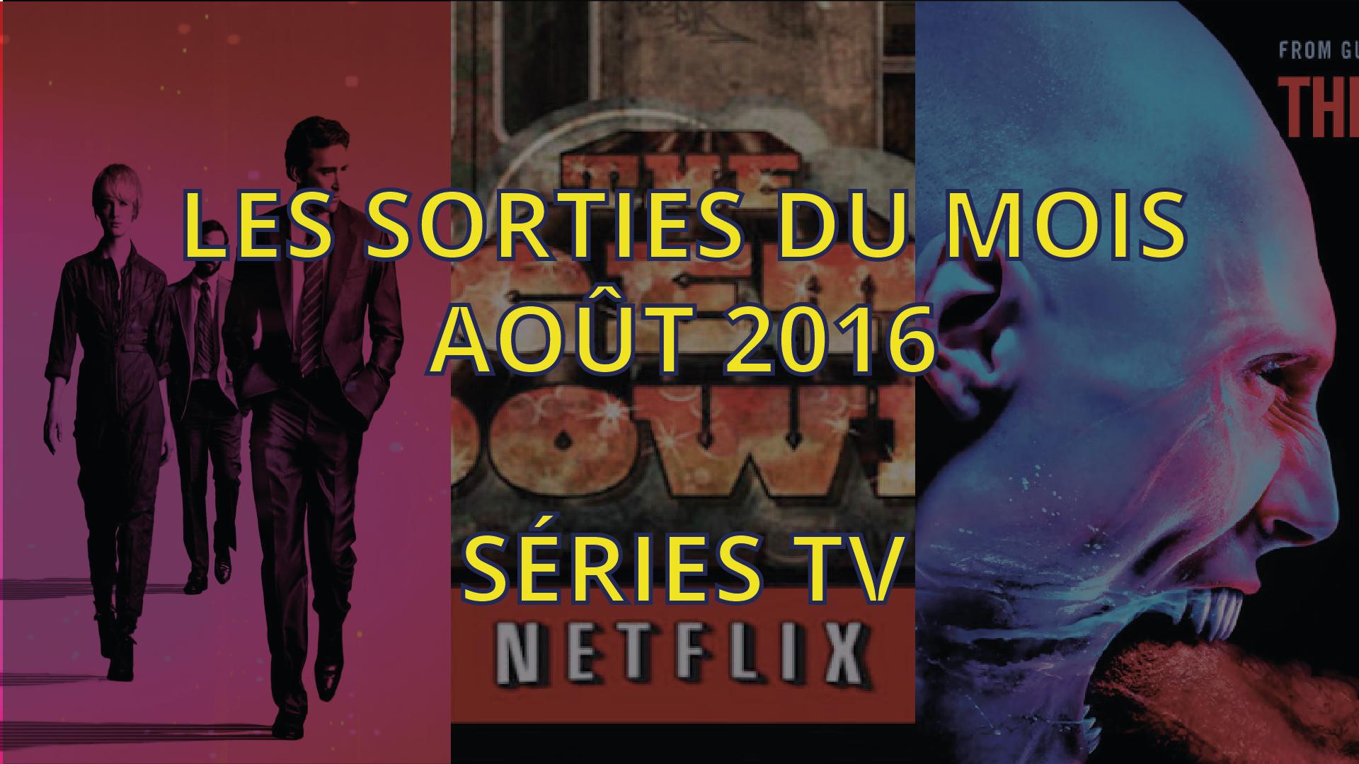 Séries tv août 2016-01