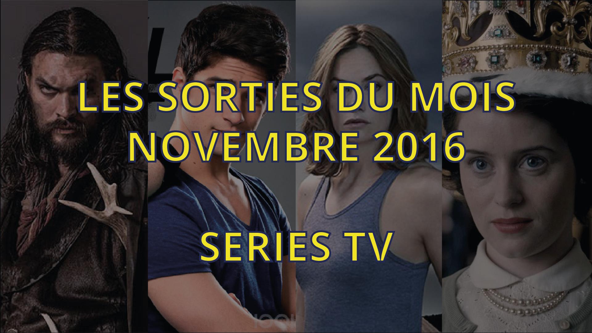 series-tv-novembre-2016-01