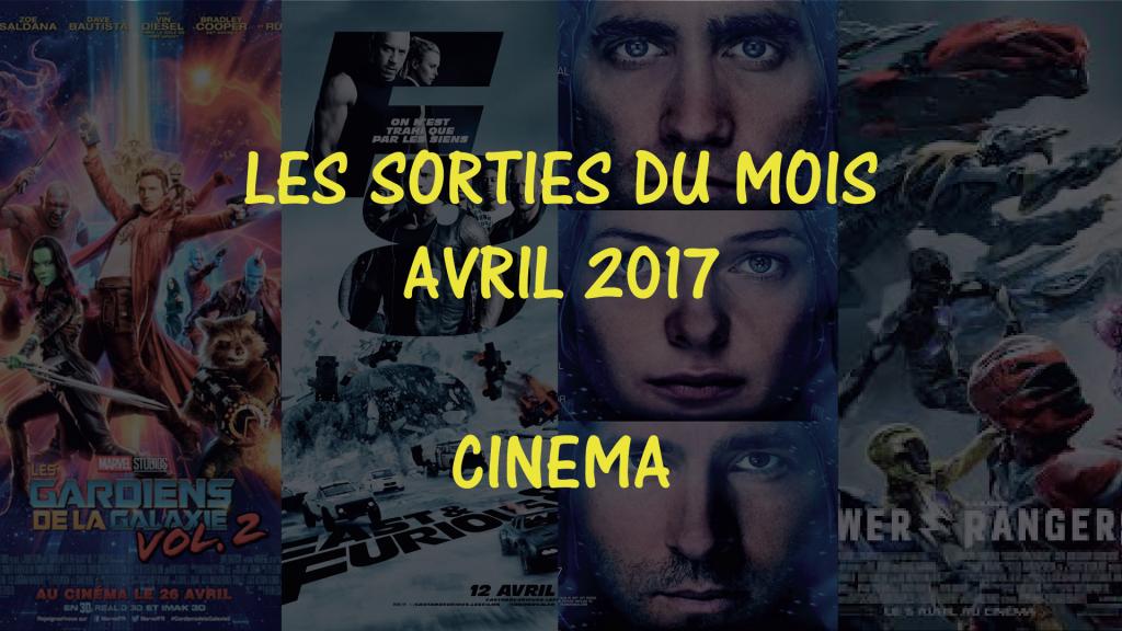 date de sorties des films d'avril 2017