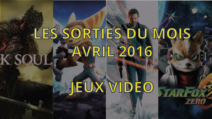 Sorties jeux video d'avril 2016