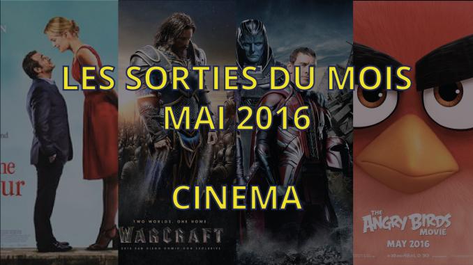 sorties cinéma de mai 2016