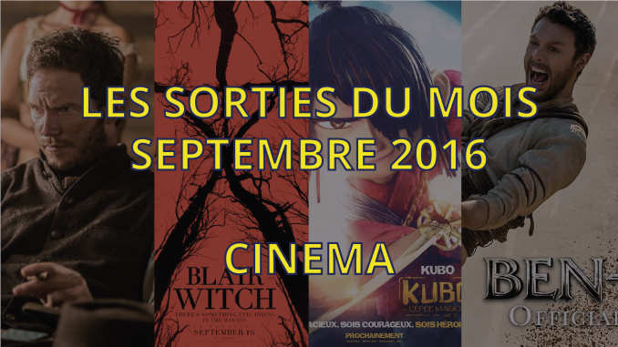 Sorties cinéma de septembre 2016