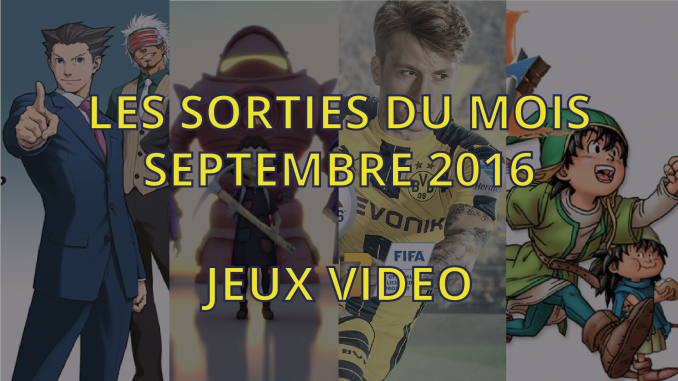 Sorties jeux video de septembre 2016