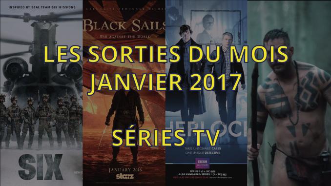 Sorties séries tv de janvier 2017