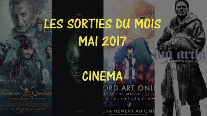 Sorties cinéma de mai 2017
