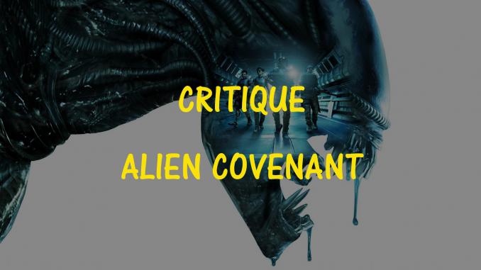 Critique d'Alien Covenant